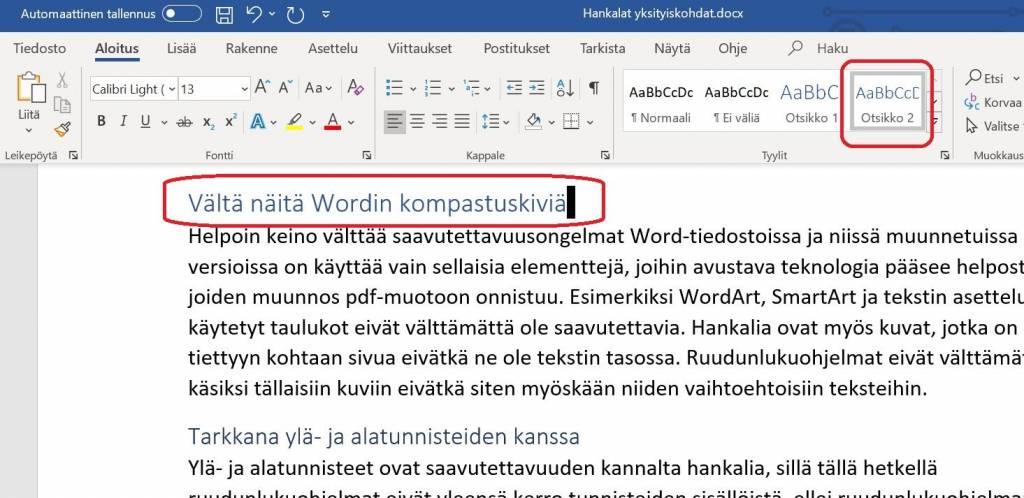 Word-ohjelmassa otsikkotyylit löytyvät Aloitus-välilehden Tyylit-valikosta.