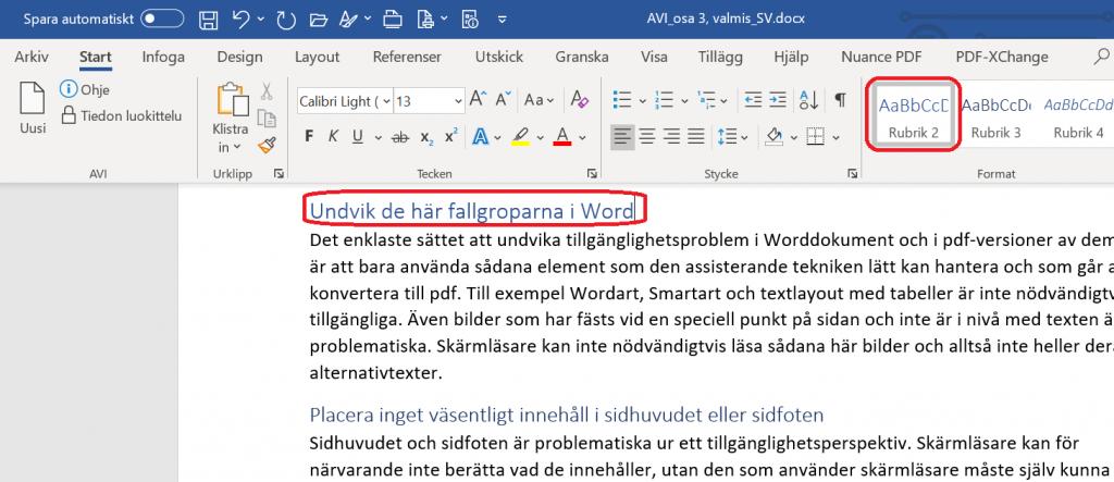 I Word finns rubrikformaten under Start-fliken i menyn Format.